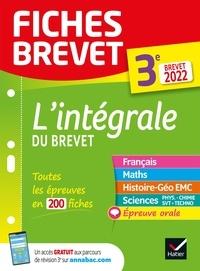 Collectif - Fiches brevet L'intégrale du brevet 3e Brevet 2022 - fiches de révision pour les 5 épreuves.