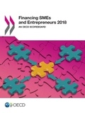 Collectif - Financing SMEs and Entrepreneurs 2018 - An OECD Scoreboard.