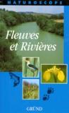 Collectif - Fleuves et ruisseaux.