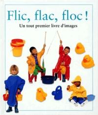 Collectif - Flic, flac, floc !.