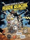 Collectif - FLUIDE GLACIAL Des Etoiles.