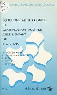 Collectif - Fonctionnement cognitif et classification multiple chez l'enfant de 4 à 7 ans.