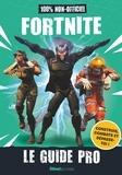 Collectif - Fortnite - Le guide pro non-officiel.