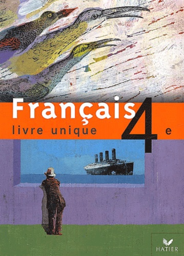 Francais 4eme Livre Unique Manuel