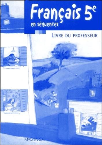 Francais 5eme En Sequences Livre Du Professeur