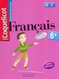 Collectif - Français 6e Coquelicot.