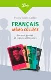Collectif - Français : mémo collège - Formes, genres et registres littéraires.