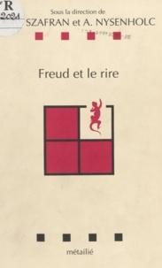 Collectif - Freud et le rire.