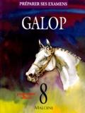 Collectif - Galop 8 - Préparer ses examens, programme officiel.