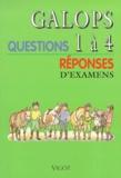 Collectif - Galops 1 à 4 - Questions/Réponses d'Examens.