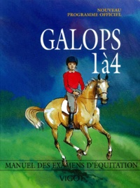 Collectif - Galops 1 à 4 - Nouveau programme officiel.