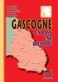 Collectif - Gascogne, un pays, une identite.