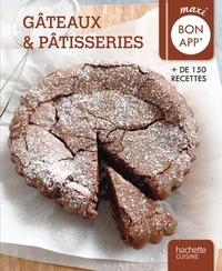 Collectif - Gâteaux et pâtisseries - Maxi Bon app'.