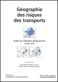 Collectif - Géographie des risques de transports - Actes du colloque Besançon, Octobre 2001.
