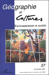 Géographie et cultures N° 37 Printemps 2001 : Environnement et société.pdf