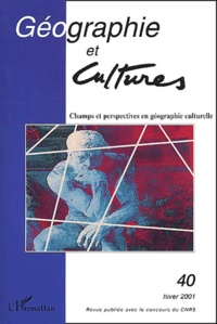 Galabria.be Géographie et Cultures N° 40 Hiver 2001 : Champs et perspectives en géographie culturelle Image