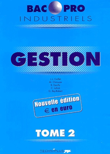 Collectif - Gestion BAC Pro industriel - Tome 2.