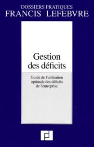GESTION DES DEFICITS. Guide de lutilisation optimale des déficits de lentreprise.pdf