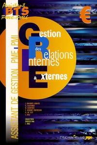Collectif - Gestion des relations internes et externes BTS Assistant PME-PMI. - Pôle 5.