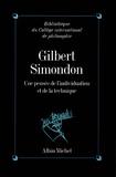 Collectif - Gilbert Simondon.