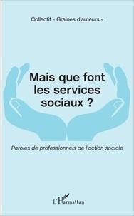 Feriasdhiver.fr Mais que font les services sociaux ? - Paroles de professionnels de l'action sociale Image