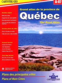 Collectif - Grand atlas de la province de Québec A-07 - The road atlas.