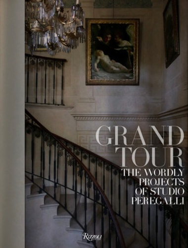 Collectif - Grand Tour - The worldly projects of studio Peregalli.