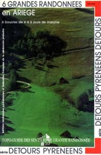 GRANDES RANDONNEES EN ARIEGE. 6 boucles de 4 à 6 jours de marche.pdf