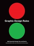 Collectif - Graphic design rules: 365 essential design dos and don'ts (voir 9780711233461) /anglais.
