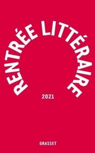 Collectif - Grasset-Rentrée littéraire 2021.