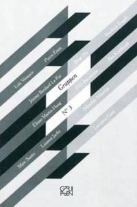 Collectif et Nicu Ilfoveanu - Gruppen n°3 - Revue de création transdisciplinaire.