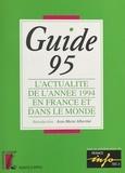 Collectif - Guide 1995 - L'actualité de l'année 1994 en France et dans le monde.
