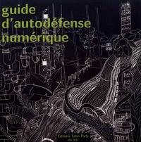Collectif - Guide d'autodéfense numérique.