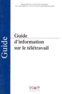 Collectif - Guide d'information sur le télétravail.