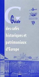 Guide des cafés historiques et patrimoniaux dEurope. Edition 2002.pdf