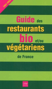 Accentsonline.fr Guide des restaurants bio et/ou végétariens de France. Edition 2002-2003 Image