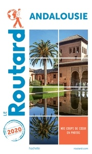 Collectif - Guide du Routard Andalousie 2020.