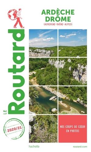 Guide du Routard Ardèche, Drôme 2020/21