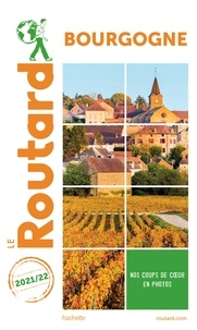 Collectif - Guide du Routard Bourgogne 2021.