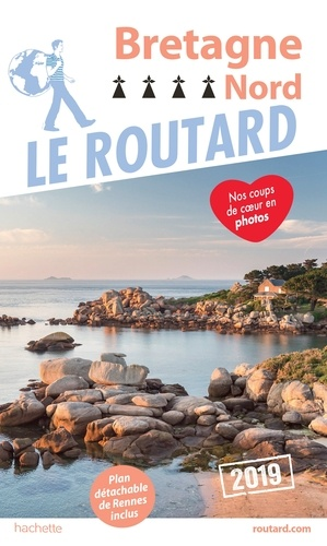 Collectif - Guide du Routard Bretagne nord 2019.