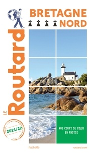 Collectif - Guide du Routard Bretagne nord 2021.