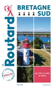 Collectif - Guide du Routard Bretagne Sud 2021.