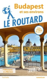 Collectif - Guide du Routard Budapest 2019/20.