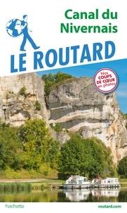 Collectif - Guide du Routard Canal du Nivernais.