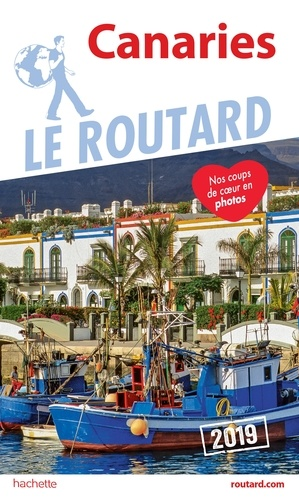 Collectif - Guide du Routard Canaries 2019.