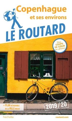 Guide du Routard Copenhague et ses environs 2019/20