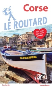 Collectif - Guide du Routard Corse 2019.