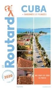 Collectif - Guide du Routard Cuba 2020.