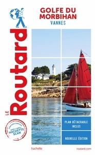 Collectif - Guide du Routard Golfe du Morbihan.