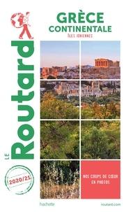 Collectif - Guide du Routard Grèce continentale 2020/21 - avec les îles ioniennes.